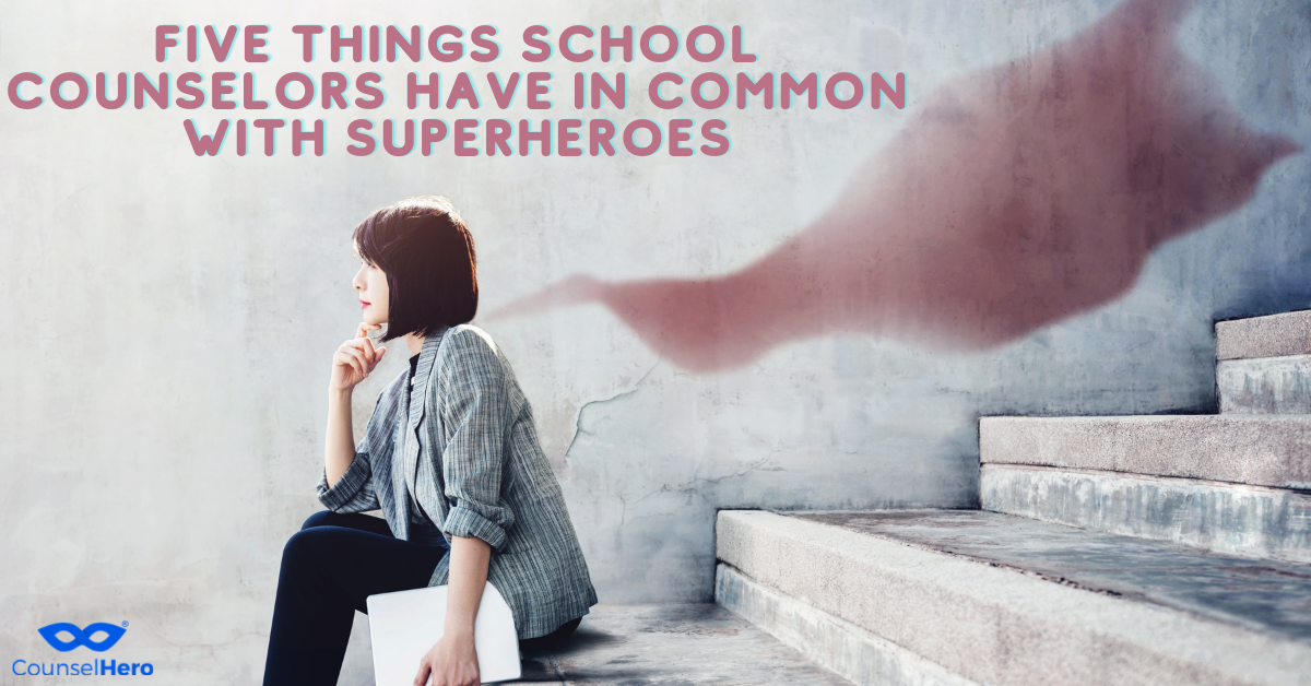 Five Things School Counselors Have in Common with Superheroes
