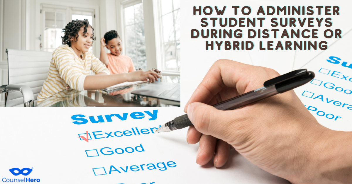 How to Administer Student Surveys During Distance or Hybrid Learning